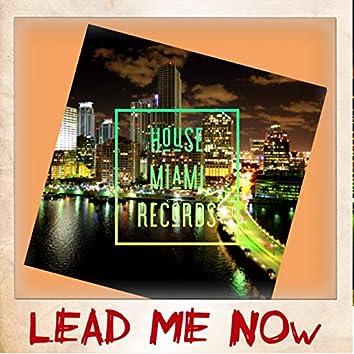 Lead Me Now