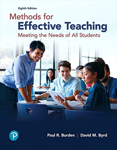 Compare Textbook Prices for Methods for Effective Teaching: Meeting the Needs of All Students 8 Edition ISBN 9780134695747 by Burden, Paul R.,Byrd, David M.