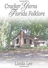Cracker Yarns Florida Folklore