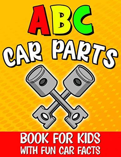 Abc Car Parts Book for Kids: Aut...
