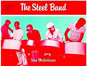 The Steel Band (Oxford Topics in Music)