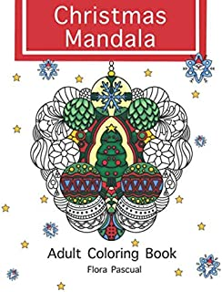 CHRISTMAS MANDALA: 25 Unique and Exclusive Christmas Mandalas with festive winter designs ready-to-color.