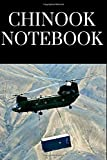 Chinook Notebook: Notebook For All Pilots Or Enthusiasts Of The Mighty Chinook