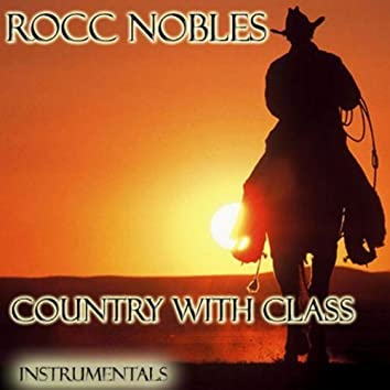 Rocc Nobles - Country with Class - Instrumentals
