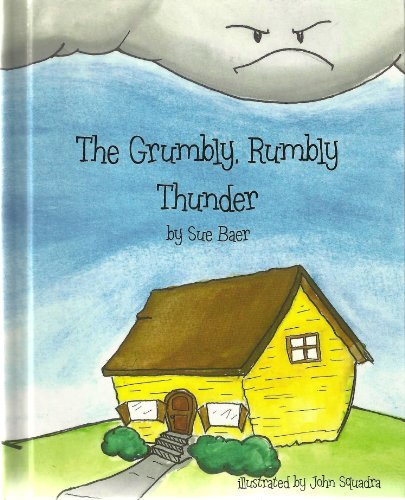 The Grumbly, Rumbly Thunder