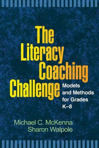 The Literacy Coaching Challenge: Models and Methods for...