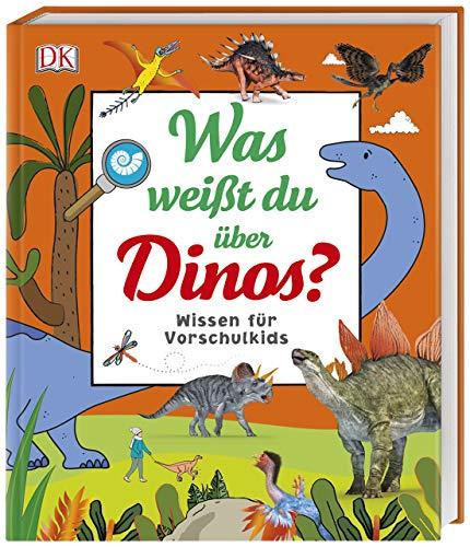 Was weißt du über Dinos?: Wissen für Vorschulkids. Erstes großes Dino-Sachbuch mit Fotos und Lesebändchen