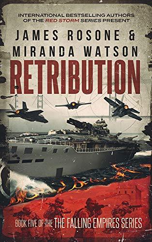 Retribution (The Falling Empires Series Book 5) by [James Rosone, Miranda Watson]