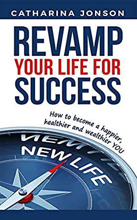 Revamp Your Life for Success