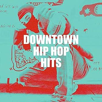 Downtown Hip Hop Hits