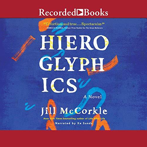 Hieroglyphics: A Novel