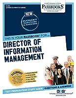 Director of Information Management (Career Examination)