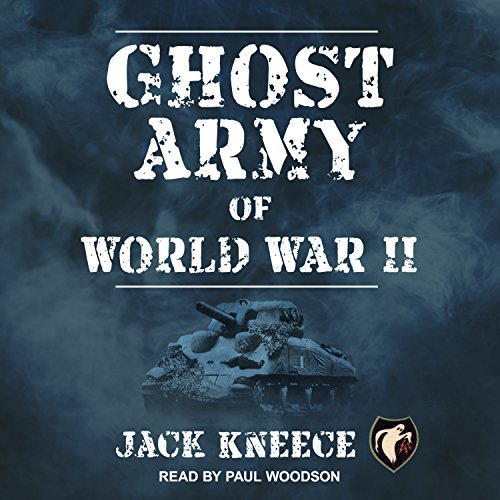 Ghost Army of World War II cover art