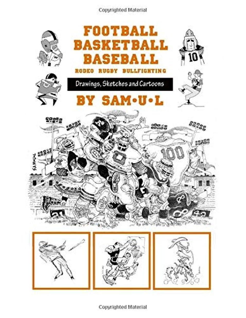 遺跡名義でローストFootball, Basketball, Baseball: : Drawings, Sketches, Cartoons by SAM-U-L