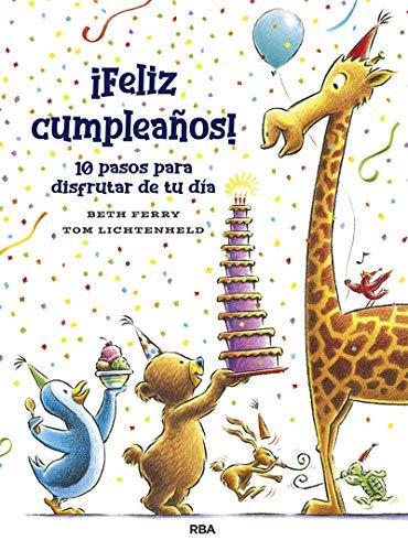 ¡Feliz cumpleaños! 10 pasos para disfrutar de tu día (COFRE ENCANTADO) (Spanish Edition)