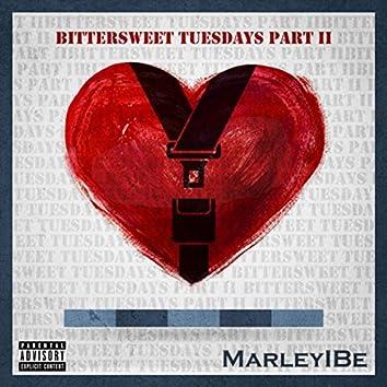 Bittersweet Tuesdays, Pt. 2