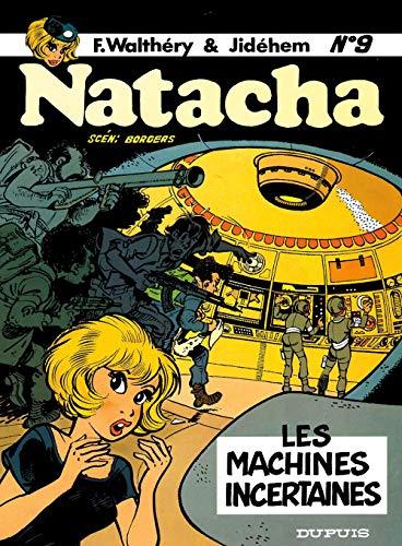 Natacha - tome 9 - Les Machines incertaines