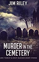 Murder in the Cemetery: Large Print Hardcover Edition