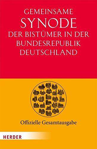 Gemeinsame Synode der Bistümer der Bundesrepublik Deutschland: Offizielle Gesamtausgabe