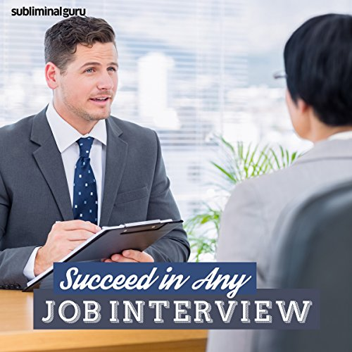 Succeed in Any Job Interview cover art