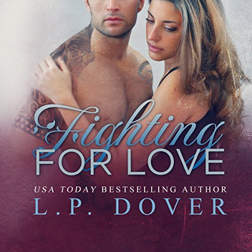 Fighting for Love audiobook cover art