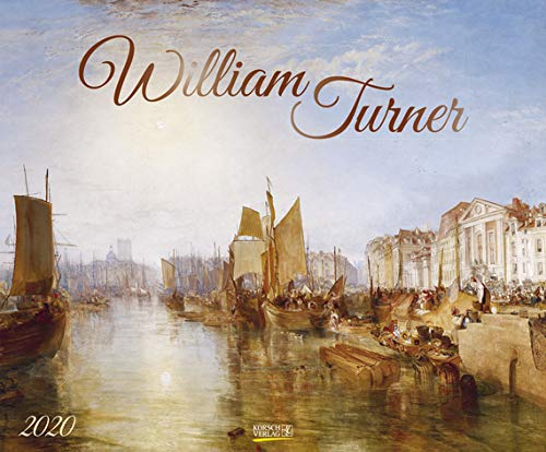 William Turner - Kalender 2020 - Art-Format - Korsch-Verlag - 46 x 55 cm