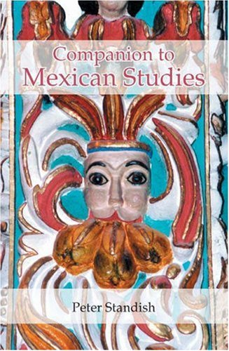 Standish, P: Companion to Mexican Studies (Monograf¡as Serie A, Band 230)