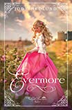 Evermore (The Lost Princesses, Band 1) - Jody Hedlund