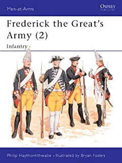 Frederick the Great's Army (2): Infantry (Men-at-Arms Book 240)