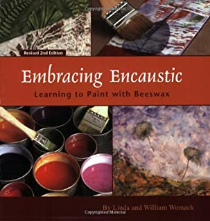 Embracing Encaustic: Learning to Paint with Beeswax
