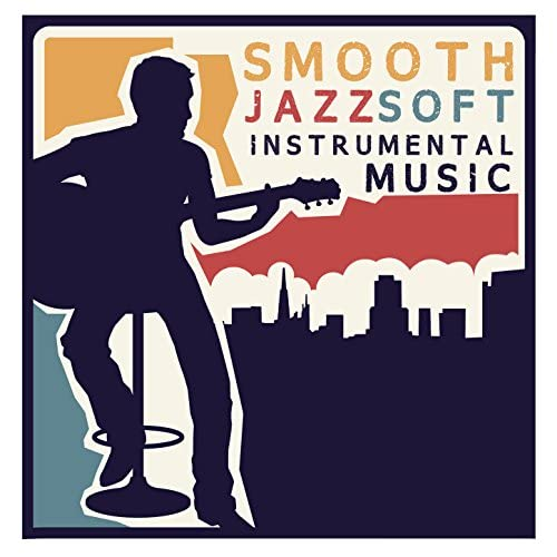The Smooth Jazz Players, Soft Instrumental Music & The Piano Lounge Players