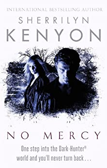 No Mercy (Dark-Hunter World Book 20) by [Sherrilyn Kenyon]