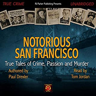 Notorious San Francisco audiobook cover art