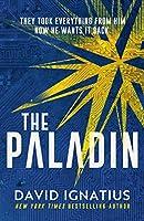 The Paladin: An utterly unputdownable thriller