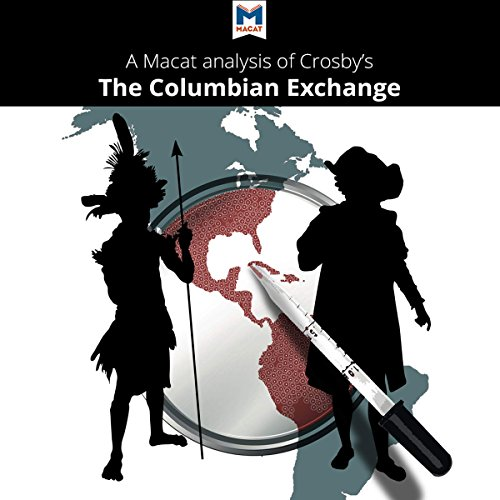 A Macat Analysis of Alfred W. Crosby's The Columbian Exchange: Biological and Cultural Consequences of 1492 Titelbild