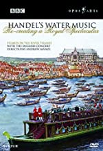 Water Music: Recreating a Royal Spectacular