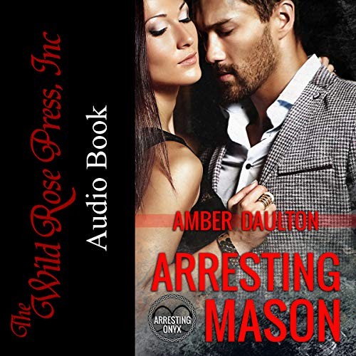 Arresting Mason audiobook cover art
