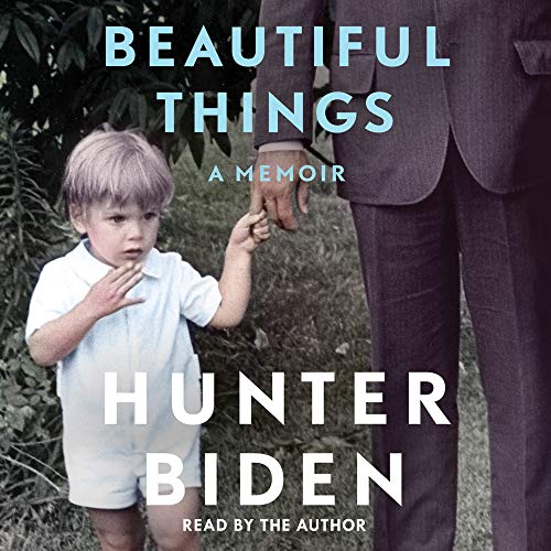 Beautiful Things Audiobook By Hunter Biden cover art