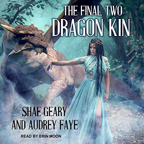 The Final Two     The Dragon Kin Series, Book 5              By:                                                                                                                                 Audrey Faye,                                                                                        Shae Geary                               Narrated by:                                                                                                                                 Erin Moon                      Length: 5 hrs and 5 mins     Not rated yet     Overall 0.0
