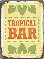 トロピカルバー、ブリキの看板、ヴィンテージ鉄の絵の金属板ノベルティ装飾クラブカフェバー