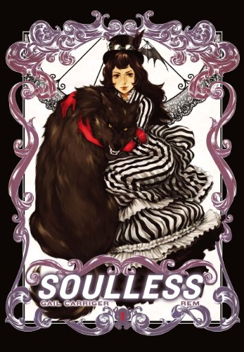 Soulless: The Manga Vol. 1 (Parasol Protectorate) (English Edition)