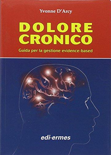 Dolore cronico. Guida per la gestione evidence-based