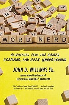 Word Nerd  Dispatches from the Games Grammar and Geek Underground
