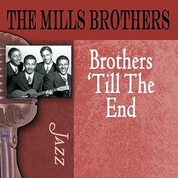Brothers 'Til the End