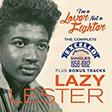 I'm a Lover Not a Fighter: The Complete Excello Singles 1956-1962