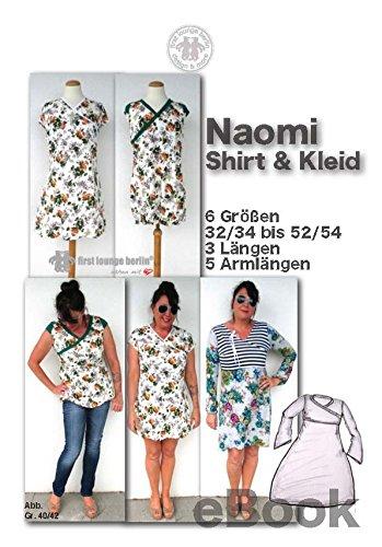 Naomi Nähanleitung mit Schnittmuster auf CD für Shirt & Kleid in 6 Größen von Gr. XS-XXL in 3 Längen und 5 Armlängen