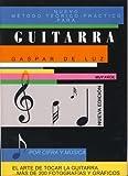 GASPAR DE LUZ - Metodo (Musica y Cifra) para Guitarra (Nueva