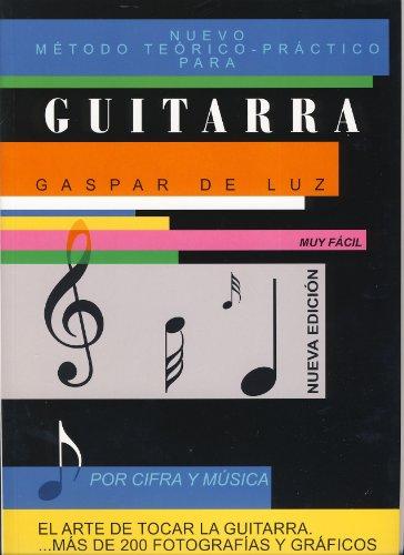 GASPAR DE LUZ - Metodo (Musica y Cifra) para Guitarra (Nueva Edicion)