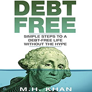 Debt-Free: Simple Steps to a Debt-Free Life Without the Hype audiobook cover art