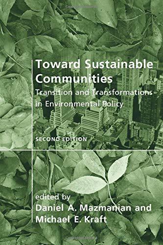 Toward Sustainable Communities, second edition:...